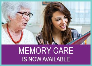Dementia & Memory Care Available